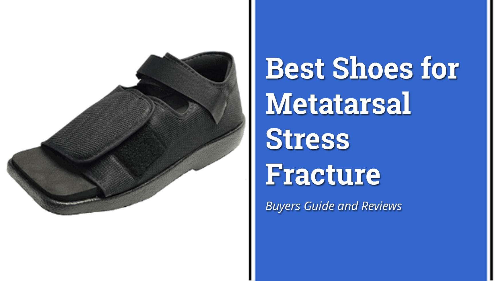 best-shoes-for-metatarsal-stress-fracture