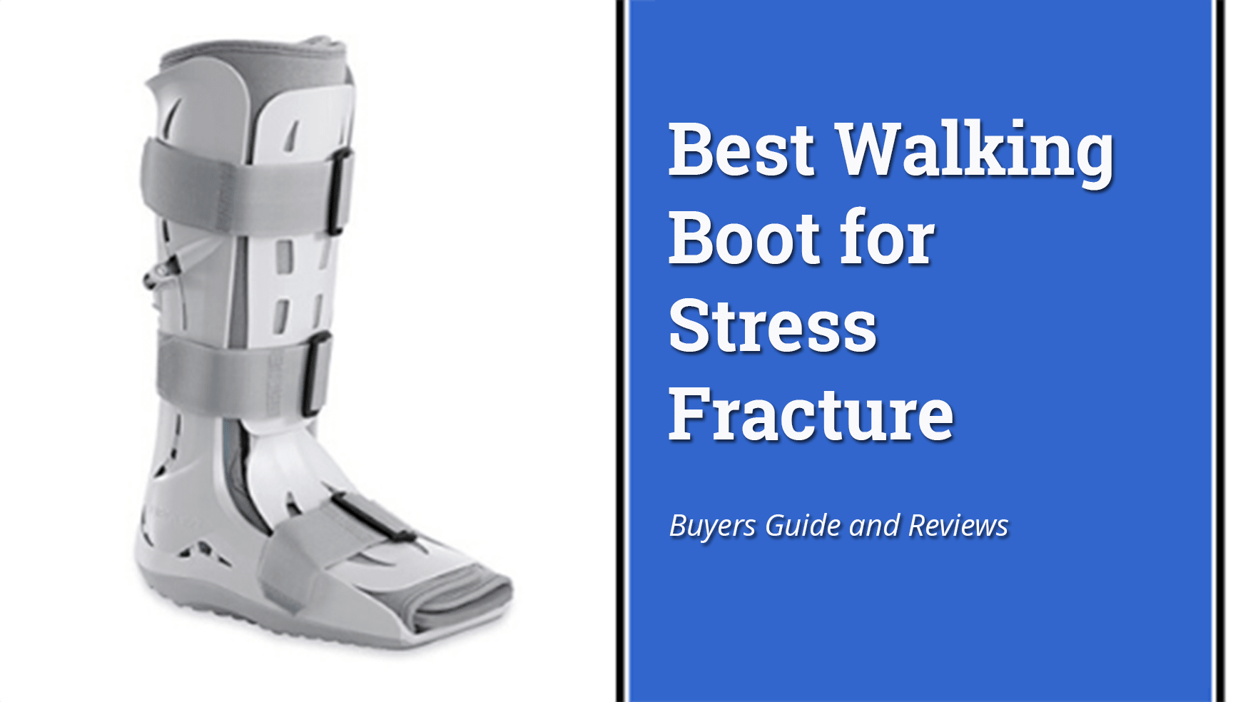 best-walking-boot-for-stress-fracture